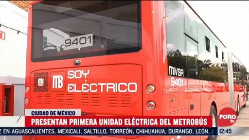 presentan primera unidad electrica del metrobus en cdmx