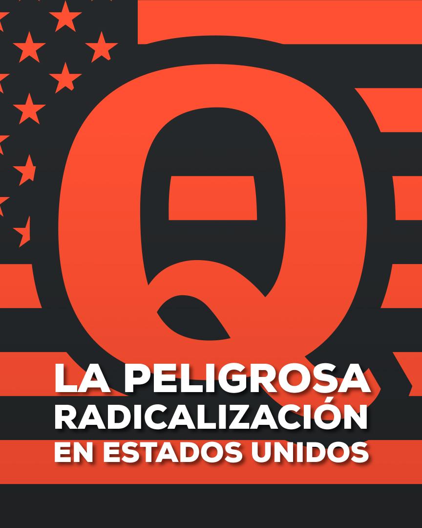 QAnon Radicales Políticos Estados Unidos