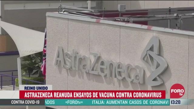 reanudan ensayo de vacuna contra covid 19 de astrazeneca