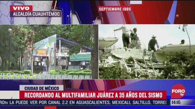 recordamos al multifamiliar juarez a 35 anos del sismo