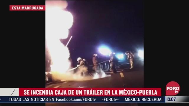 se incendia trailer en la mexico puebla