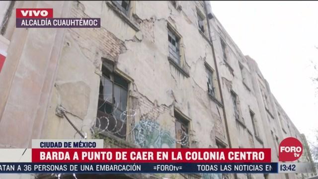 vecinos reportan barda apunto de caer en la colonia centro cdmx