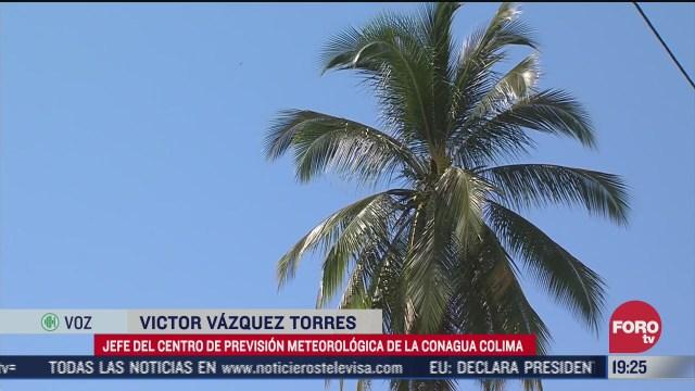 colima registra altas temperaturas en todo el estado