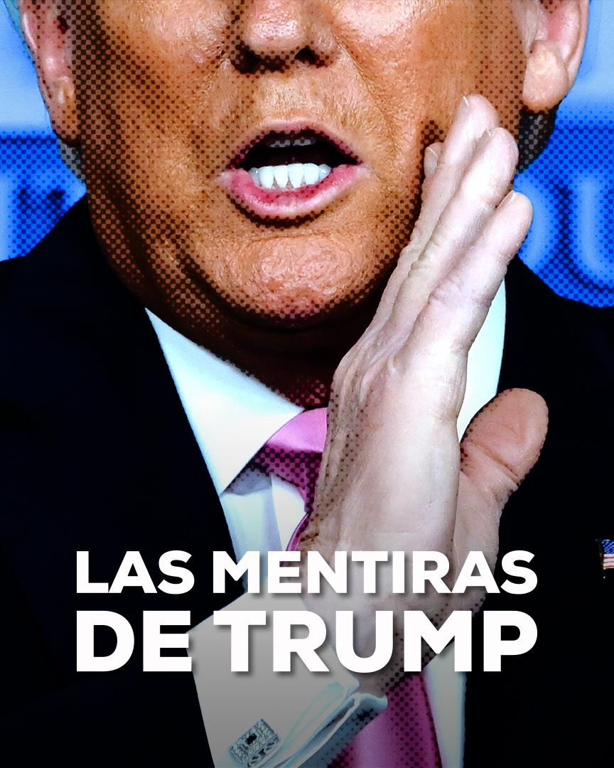 Mentiras Donald Trump Elecciones EUA
