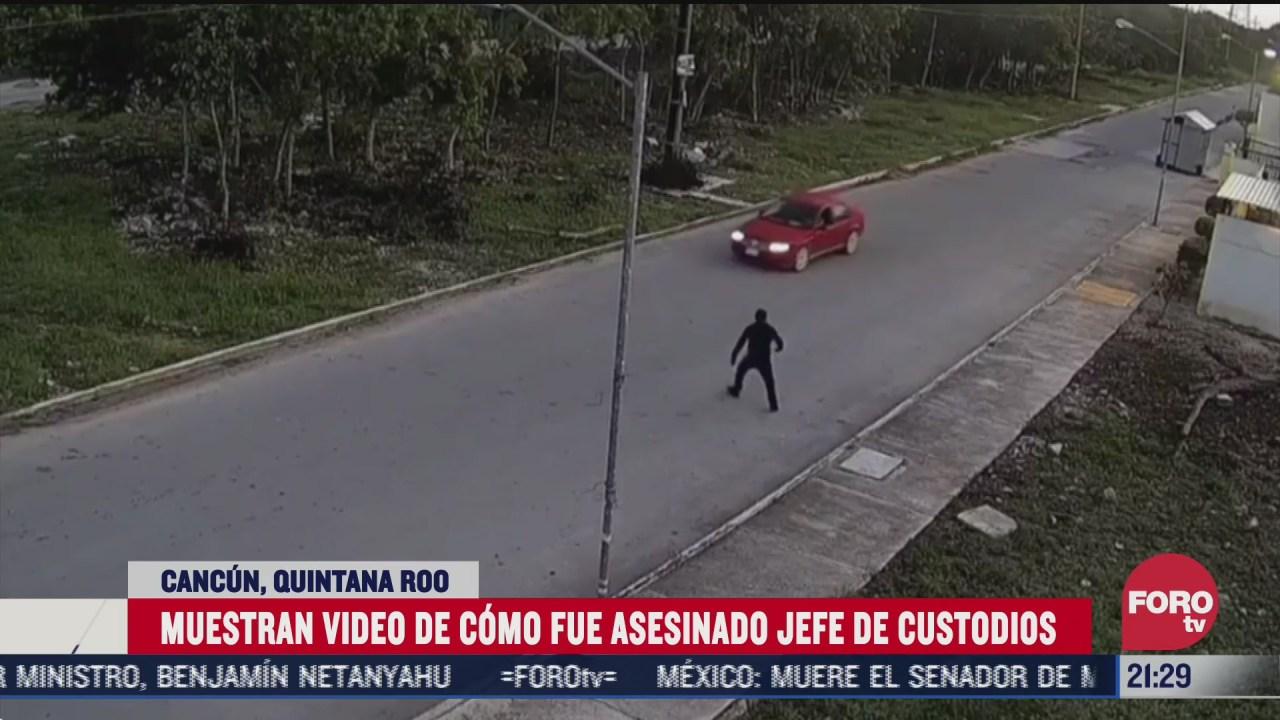 muestran video del asesinato a jefe de custodios de cereso de cancun