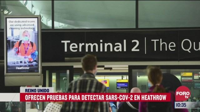 ofrecen pruebas para detectar covid 19 en aeropuerto de heathrow en reino unido