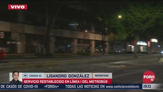 restablecen servicio de metrobus en la linea