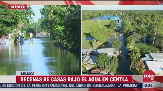decenas de casas se encuentran bajo el agua en centla tabasco