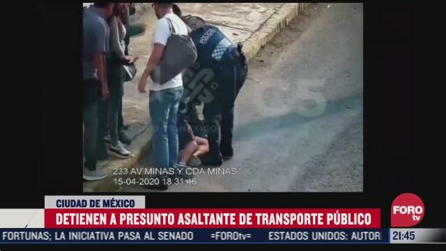 detienen a asaltante de transporte publico en alcaldia alvaro obregon