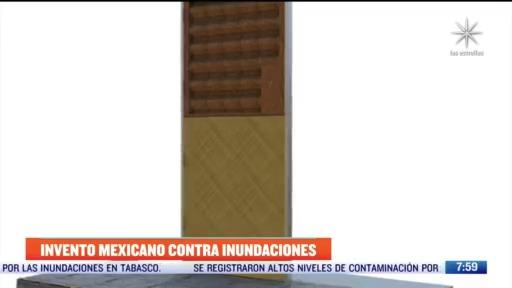 gran invento mexicano contra las inundaciones
