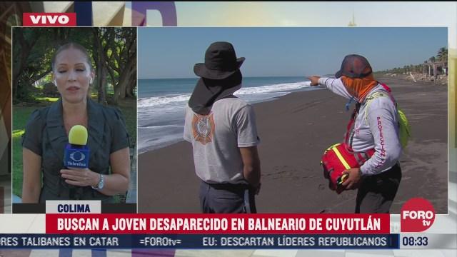 intensifican busqueda de un joven que desaparecio en playa cuyutlan colima