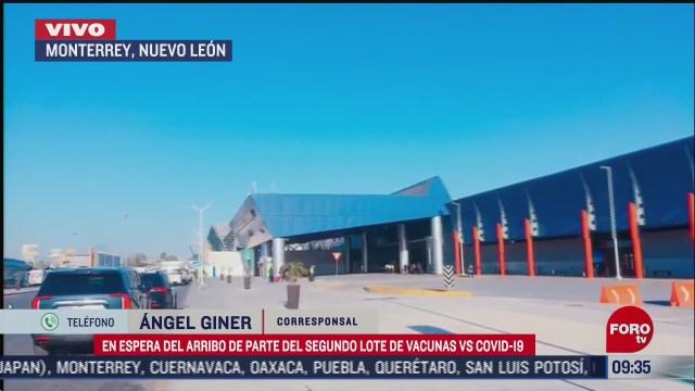 aeropuerto de monterrey espera llegada de vacunas contra covid