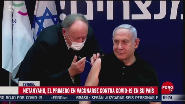 benjamin netanyahu el primer hombre en vacunarse contra covid 19 en israel