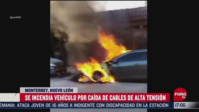 cables de alta tension incendian auto en monterrey