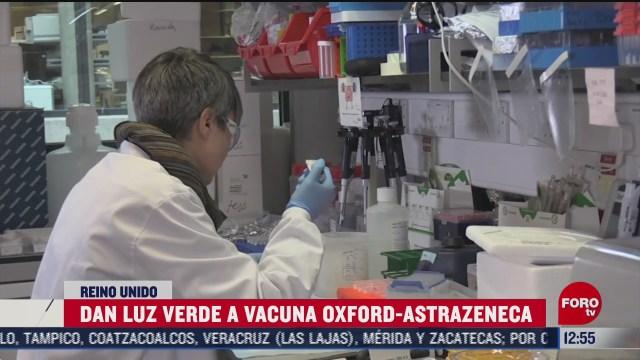 dan luz verde a vacuna oxford astrazeneca en reino unido