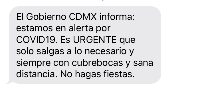 'Es urgente que solo salgas lo necesario y siempre con cubrebocas', alerta CDMX por mensaje SMS
