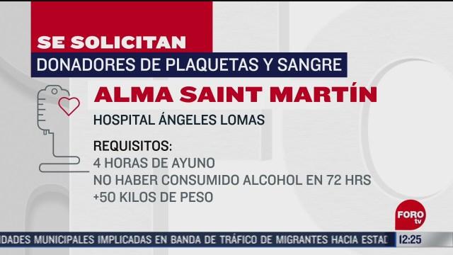 se solicitan donadores de sangre para alma saint martin