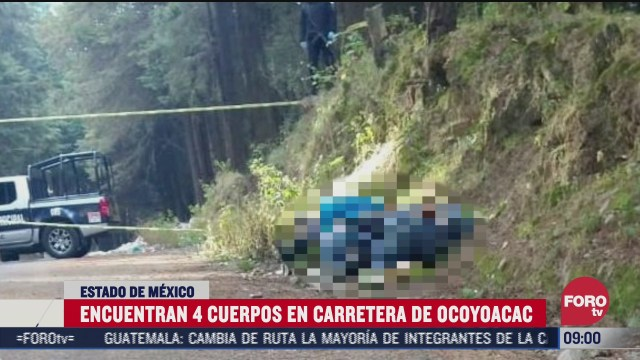 encuentran 4 cuerpos abandonados junto a carretera en ocoyoacac edomex