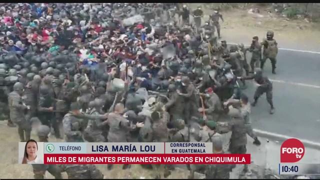 migrantes permanecen varados en chiquimula guatemala