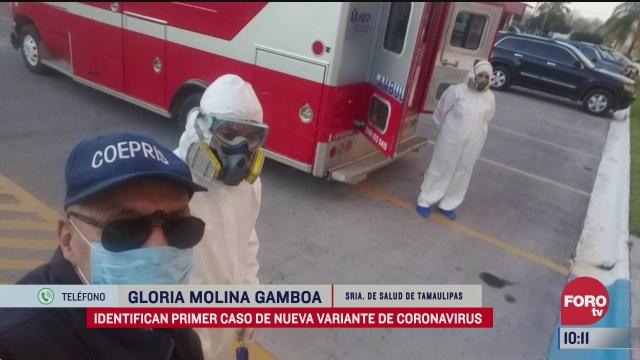 tamaulipas vigila aeropuertos y puertos tras nueva cepa de covid 19 del reino unido