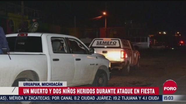 un muerto y dos ninos heridos durante ataque en fiesta en michoacan