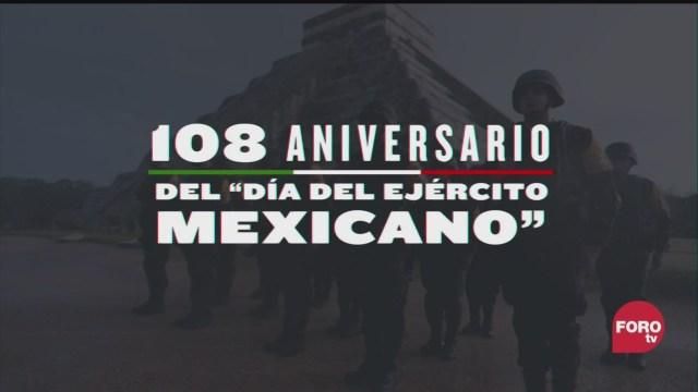 el 108 aniversario del dia del ejercito mexicano parte