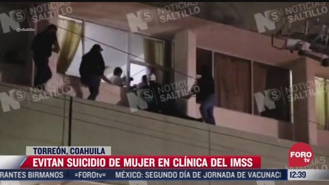 evitan suicidio de mujer en clinica 2 del imss de saltillo coahuila