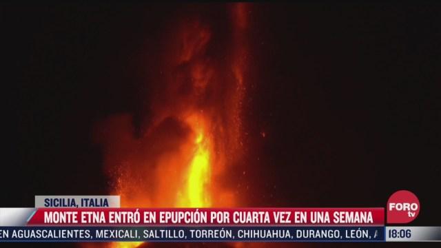 monte etna entro en erupcion por cuarta vez en una semana