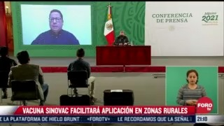 vacuna sinovac en mexico facilitara aplicacion en zonas rurales