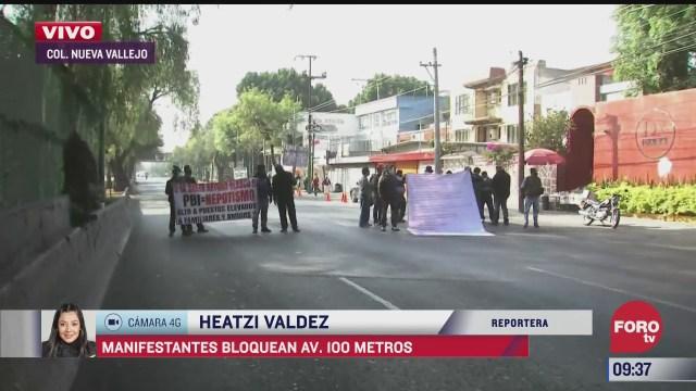 manifestantes bloquean avenida cien metros cdmx