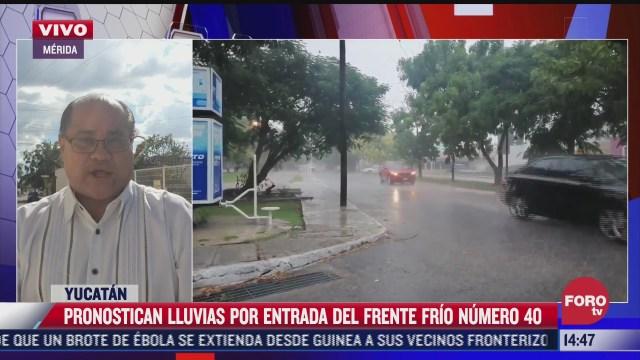 pronostican lluvias por entrada de frente frio 40 en yucatan