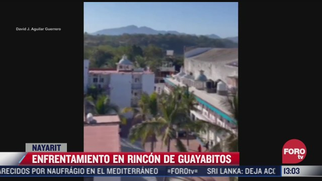 se registra enfrentamiento armado en rincon de guayabitos nayarit