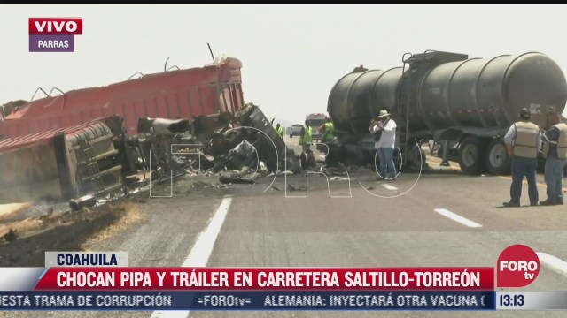 choca pipa y trailer en carretera saltillo torreon