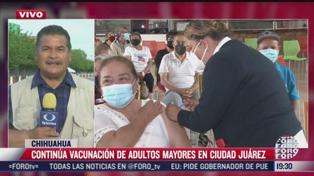 continua vacunacion de adultos mayores en ciudad juarez