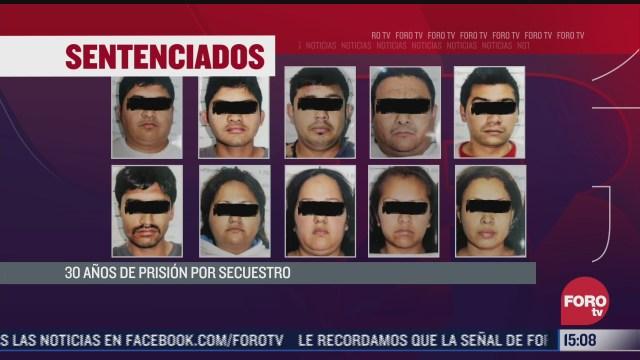 dan 30 anos de prision a 10 secuestradores