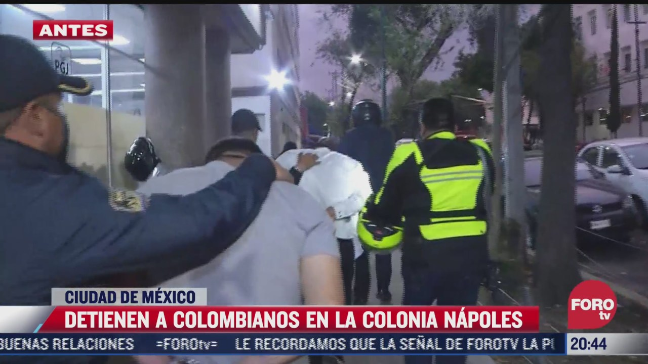 detienen a banda de colombianos en la colonia napoles cdmx