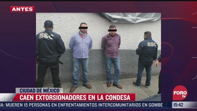 detienen a dos presuntos extorsionadores en la condesa