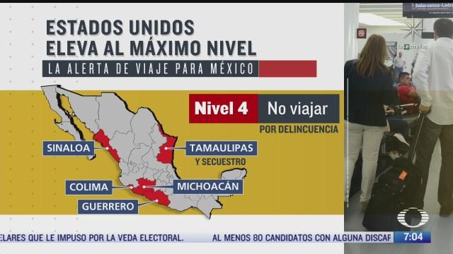 eeuu eleva nivel de alerta para viajar a mexico por covid 19 e inseguridad