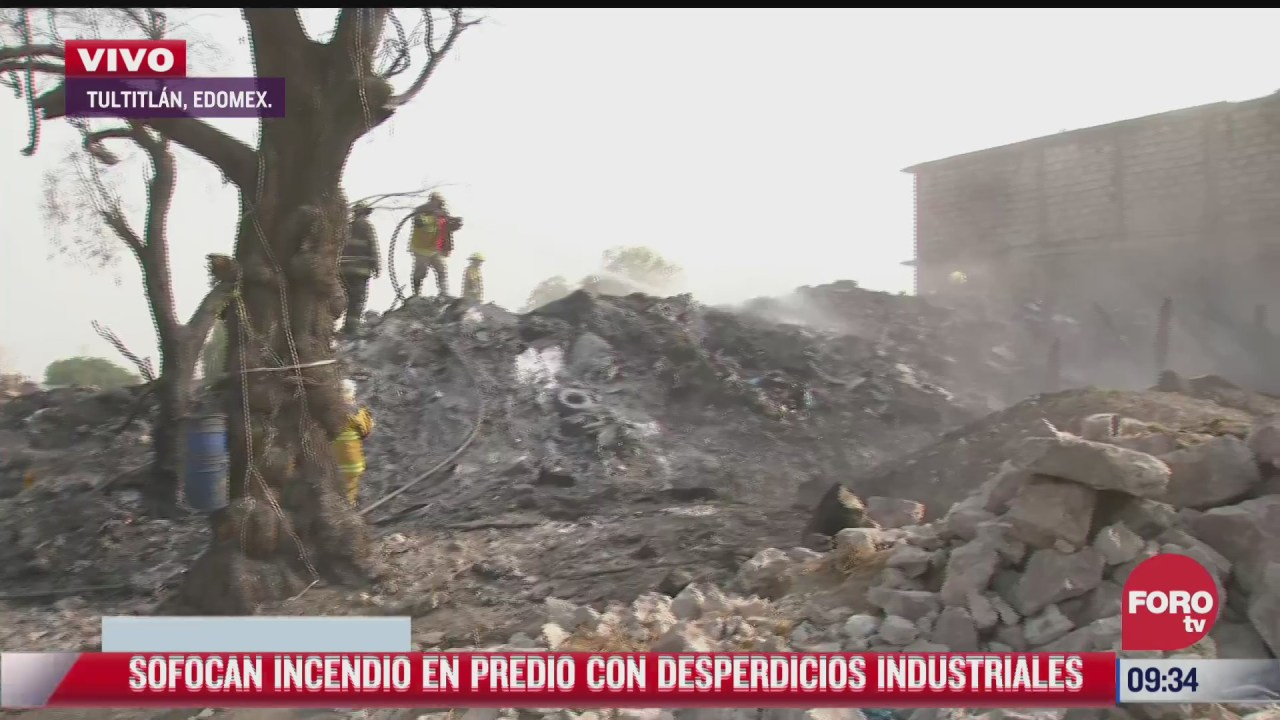 sofocan incendio en predio con desperdicios industriales en tultitlan