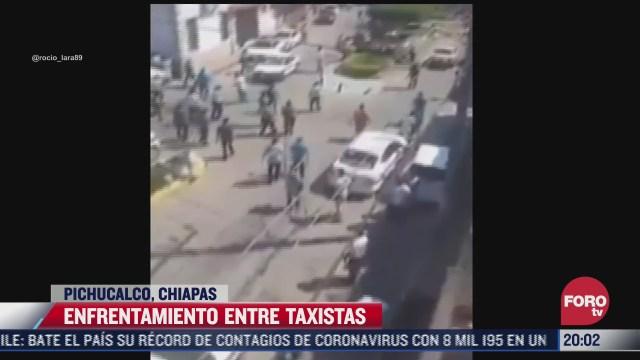 taxistas se enfrentan por invasion de rutas en chiapas