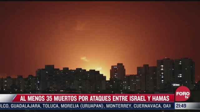 al menos 35 muertos por ataques entre israel y hamas