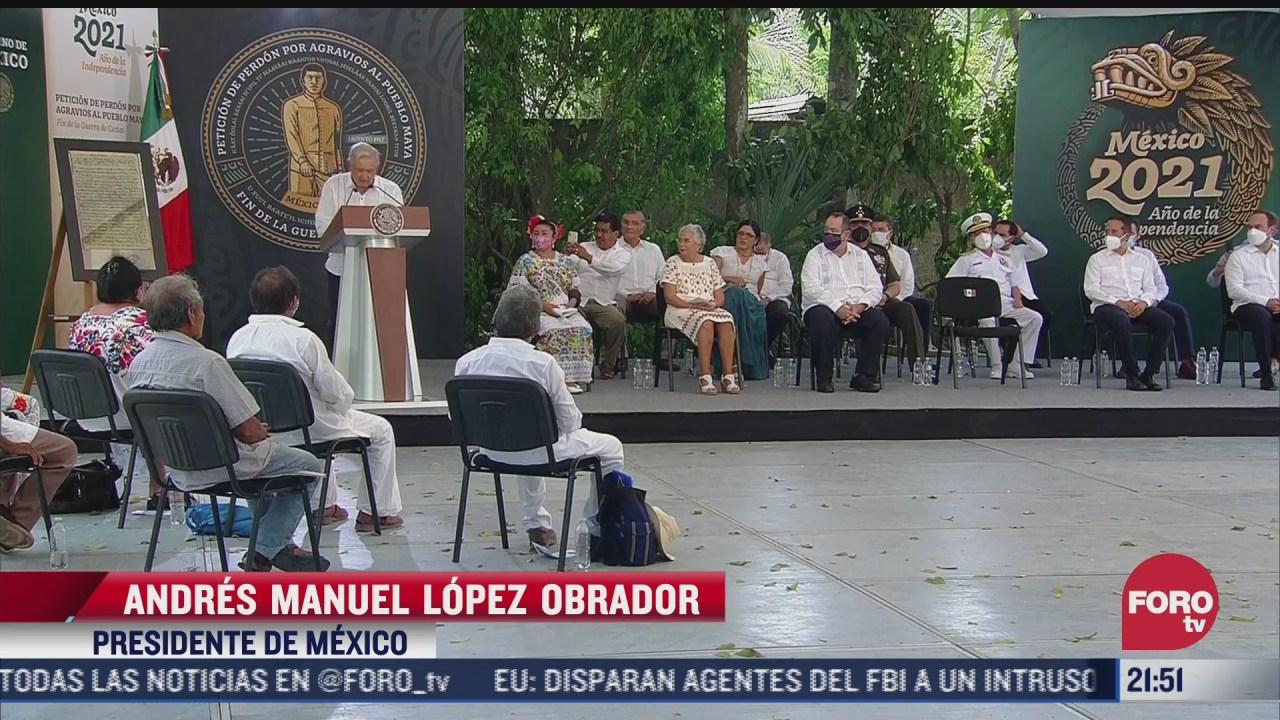 amlo pide perdon a pueblos mayas tras abusos cometidos en la conquista