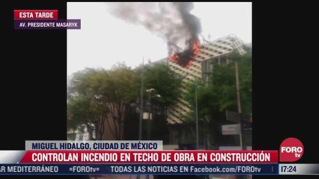 controlan incendio en techo de obra en avenida presidente masaryk
