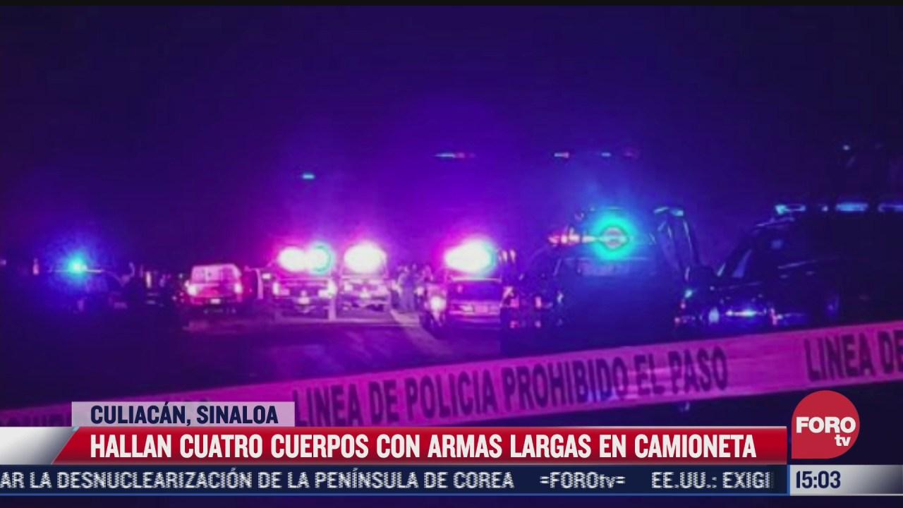hallan 4 cuerpos con armas largas en camioneta en sinaloa