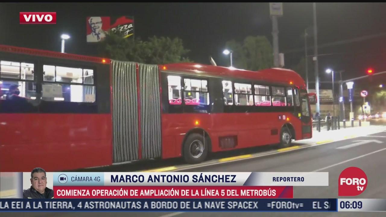 inicia operaciones ampliacion de l5 del metrobus