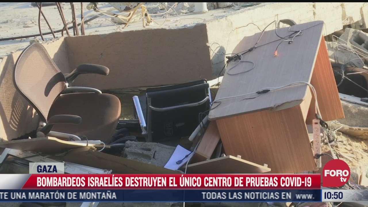 israel destruye unico centro de pruebas covid 19 en gaza
