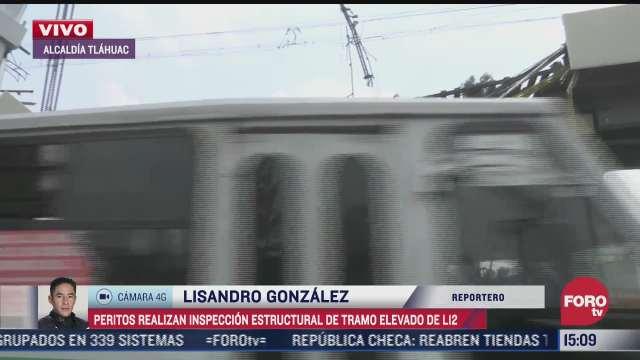 peritos realizan inspeccion estructural de tramo elevado de la linea 12 del metro