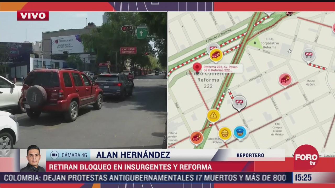 retiran bloque de avenida de los insurgentes y reforma