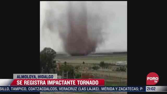 se registra impactante tornado en almoloya hidalgo