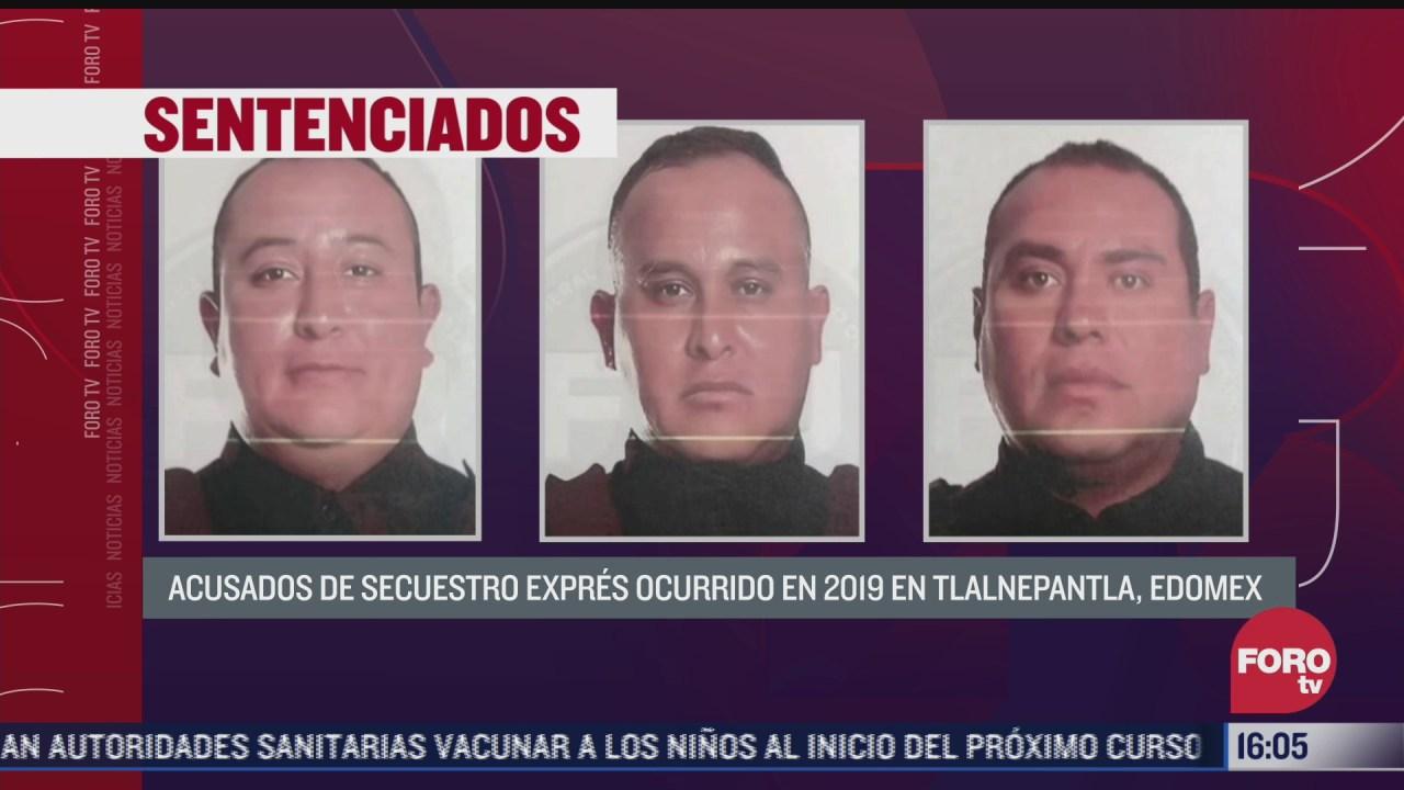 sentencian a 56 anos de carcel a 3 policias por secuestro en edomex